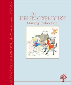 The Helen Oxenbury Nursery Collection (Hardcover)