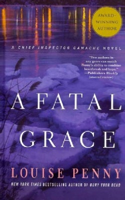 A Fatal Grace (Hardcover)