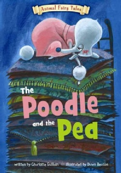 The Poodle and the Pea (Paperback)