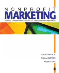 Nonprofit Marketing: Marketing Management for Charitable And Nongovernmental Organizations (Hardcover)