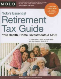 Nolo's Essential Retirement Tax Guide: Your Health, Home, Investments & More (Paperback)