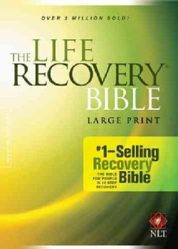The Life Recovery Bible: New Living Translation, Large Print (Hardcover)