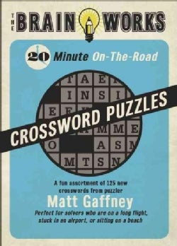 The Brain Works: 20 Minute On-the-Road Crossword Puzzles (Paperback)