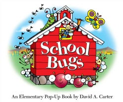 School Bugs: An Elementary Pop-up Book (Hardcover)