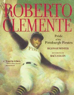 Roberto Clemente: Pride of the Pittsburgh Pirates (Paperback)
