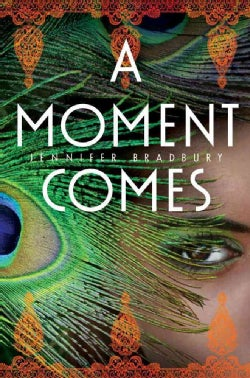 A Moment Comes (Hardcover)