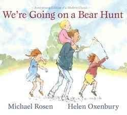 We're Going on a Bear Hunt: Anniversary Edition of a Modern Classic (Hardcover)