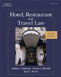 Hotel, Restaurant, and Travel Law: A Preventive Approach (Hardcover)