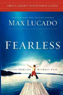 Fearless: Small Group Discussion Guide (Paperback)