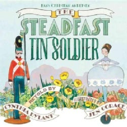 The Steadfast Tin Soldier (Hardcover)