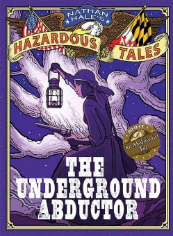 The Underground Abductor: An Abolitionist Tale (Hardcover)