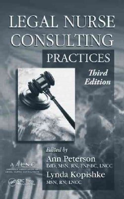 Legal Nurse Consulting: Principles (Hardcover)