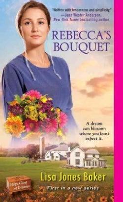 Rebecca's Bouquet (Paperback)