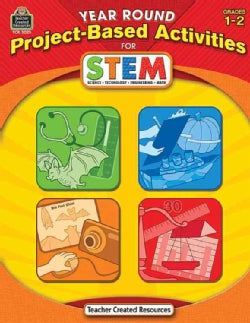 Year Round Project-based Activities for Stem: Grades 1-2 (Paperback)