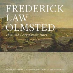 Frederick Law Olmsted: Plans and Views of Public Parks (Hardcover)