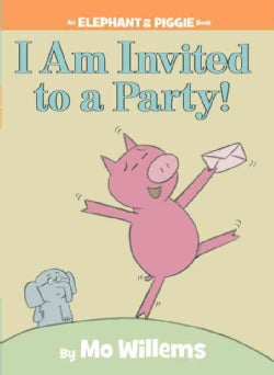 I Am Invited to a Party! (Hardcover)