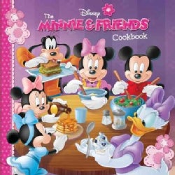 The Minnie & Friends Cookbook (Hardcover)