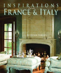Inspirations from France &amp; Italy (Hardcover)