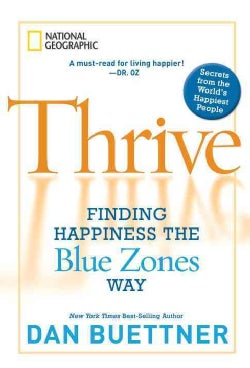 Thrive: Finding Happiness the Blue Zones Way (Hardcover)