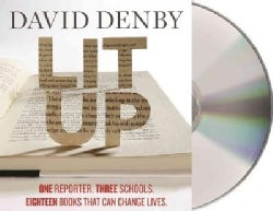 Lit Up: One Reporter. Three Schools. Twenty-four Books That Can Change Lives. (CD-Audio)