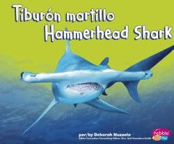 Tiburon martillo/ Hammerhead Shark (Hardcover)