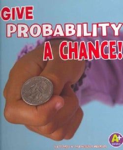 Give Probability a Chance! (Hardcover)