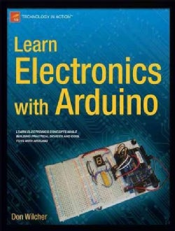 Learn Electronics With Arduino (Paperback)