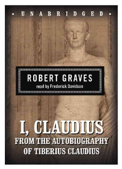 I, Claudius: From the Autobiography of Tiberius Claudius (CD-Audio)