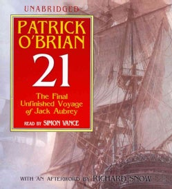 21: The Final Unfinished Voyage of Jack Aubrey (CD-Audio)