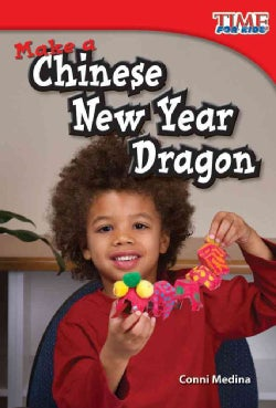 Make a Chinese New Year Dragon (Paperback)