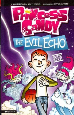 Princess Candy: The Evil Echo (Paperback)