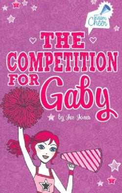 The Competition for Gaby (Paperback)