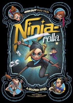 Far Out Fairy Tales: Ninja-rella (Hardcover)