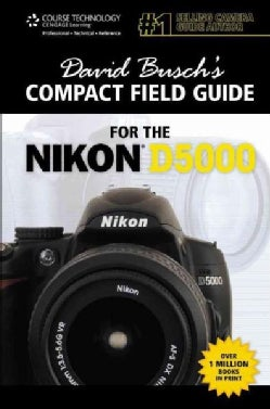 David Busch's Compact Field Guide for the Nikon D5000 (Paperback)