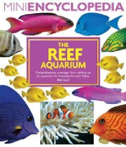 The Reef Aquarium (Paperback)