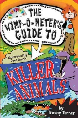 The Wimp-O-Meter's Guide to Killer Animals (Paperback)