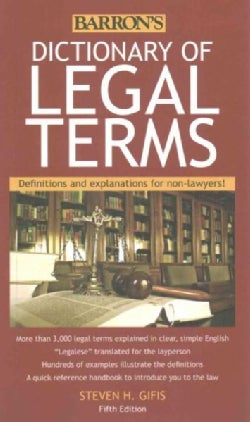 Barron's Dictionary of Legal Terms: Definitions and Explanations for Non-Lawyers! (Paperback)