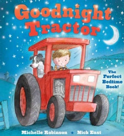 Goodnight Tractor: The Perfect Bedtime Book! (Paperback)
