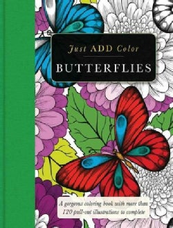 Butterflies: A Gorgeous Coloring Book With More Than 120 Pull-out Illustrations to Complete (Paperback)