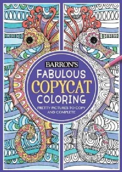 Fabulous Copycat Coloring Book: Pretty Pictures to Copy and Complete (Paperback)