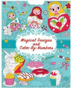 Magical Designs and Color-by-numbers (Paperback)