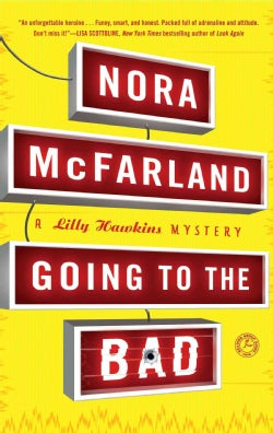 Going to the Bad (Paperback)