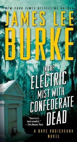 In the Electric Mist With Confederate Dead (Paperback)