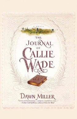 The Journal of Callie Wade (Paperback)
