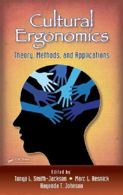 Cultural Ergonomics: Theory, Methods, and Applications (Hardcover)