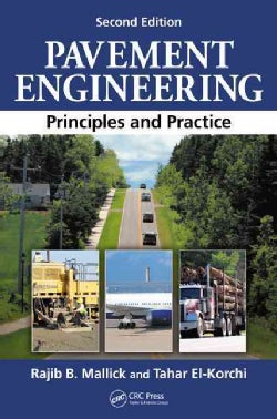 Pavement Engineering: Principles and Practice (Hardcover)