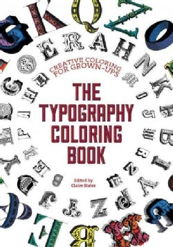 The Typography Coloring Book: Creative Coloring for Grown-ups (Paperback)