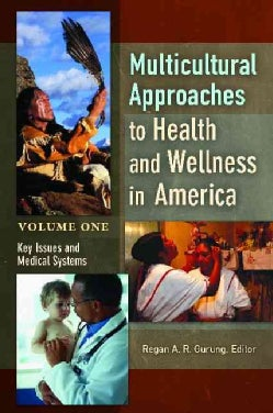 Multicultural Approaches to Health and Wellness in America (Hardcover)