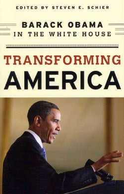 Transforming America: Barack Obama in the White House (Paperback)