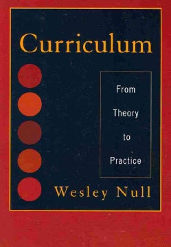 Curriculum: From Theory to Practice (Paperback)